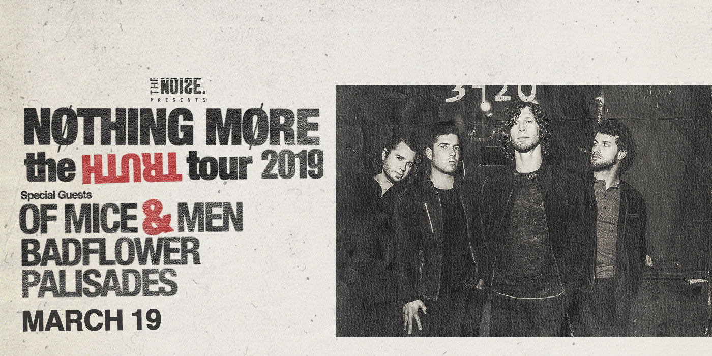 The Noise Presents NOTHING MORE - The Truth Tour