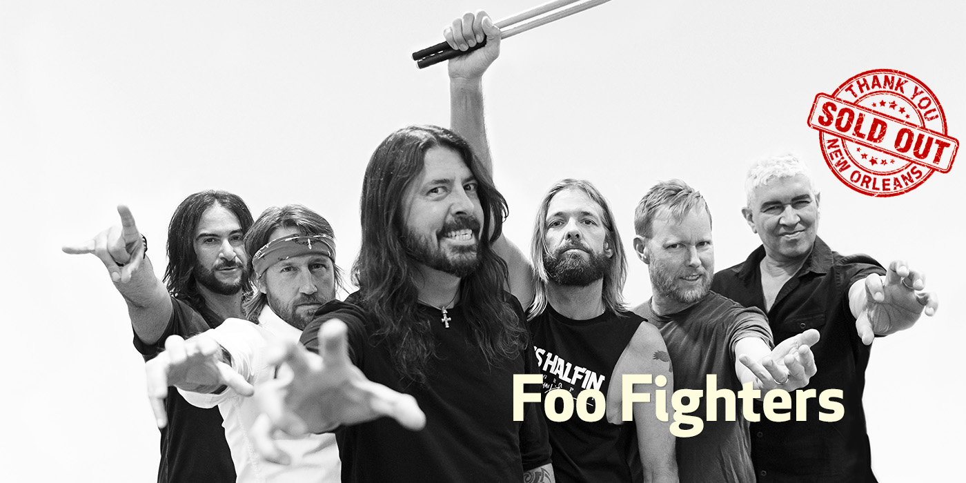 FOO FIGHTERS plus PRESERVATION HALL JAZZ BAND