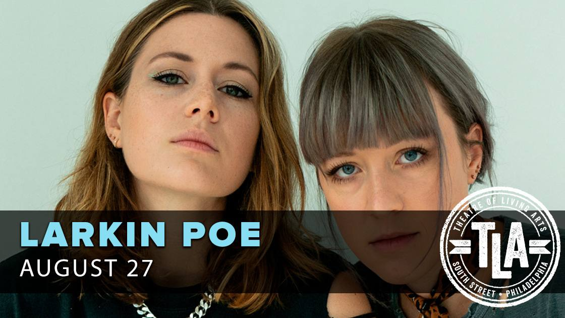 Larkin Poe - POSTPONED from 4/3/20 - MOVED to TLA