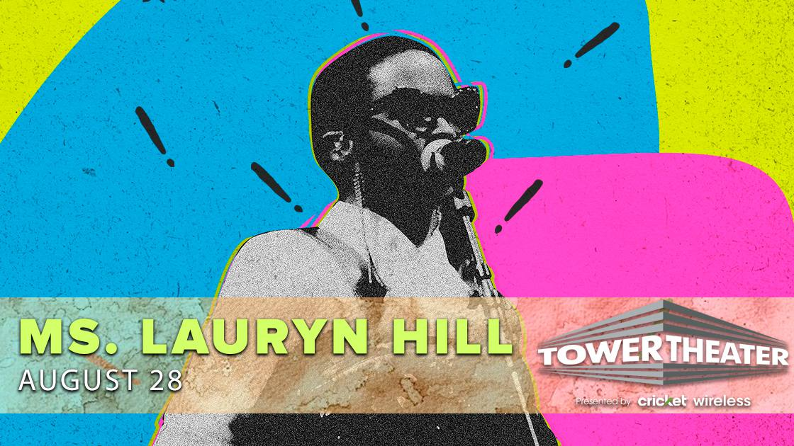 Ms. Lauryn Hill - POSTPONED from 3/14/20