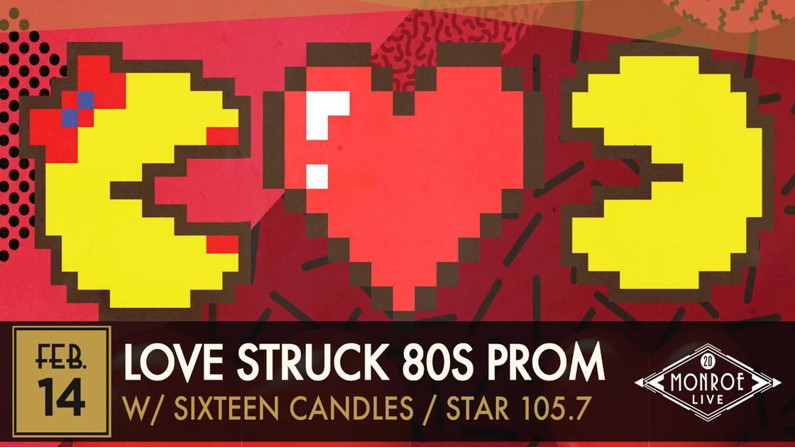 LoveStruck80sPromft.SixteenCandlespresentedbyStar105.7