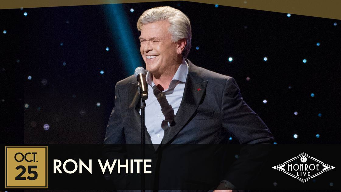 *RESCHEDULED* RON WHITE