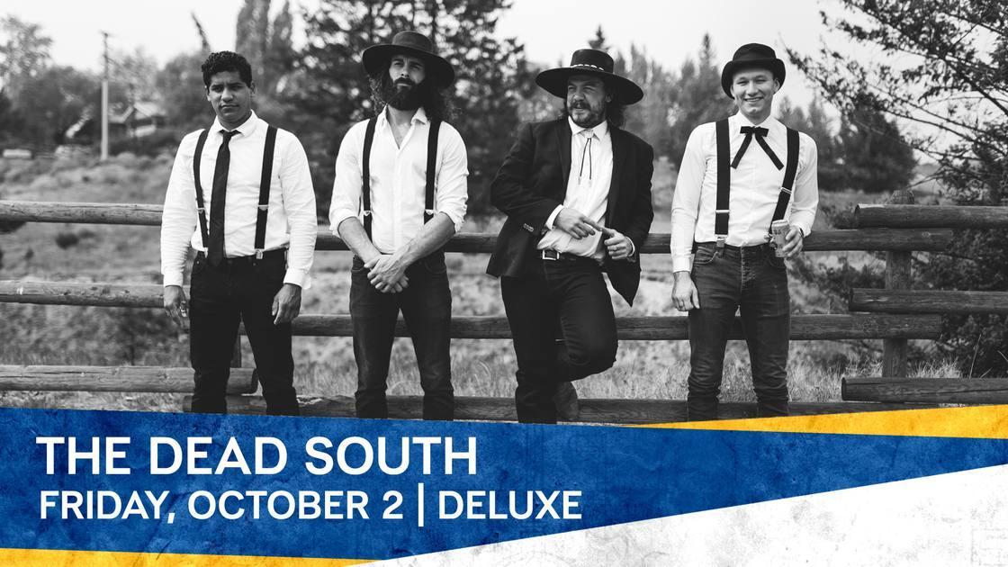 OTW & SXM Bluegrass Junction Present The Dead South - Served Col