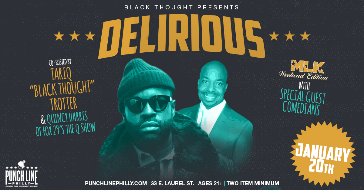 Black Thought Presents: Delirious