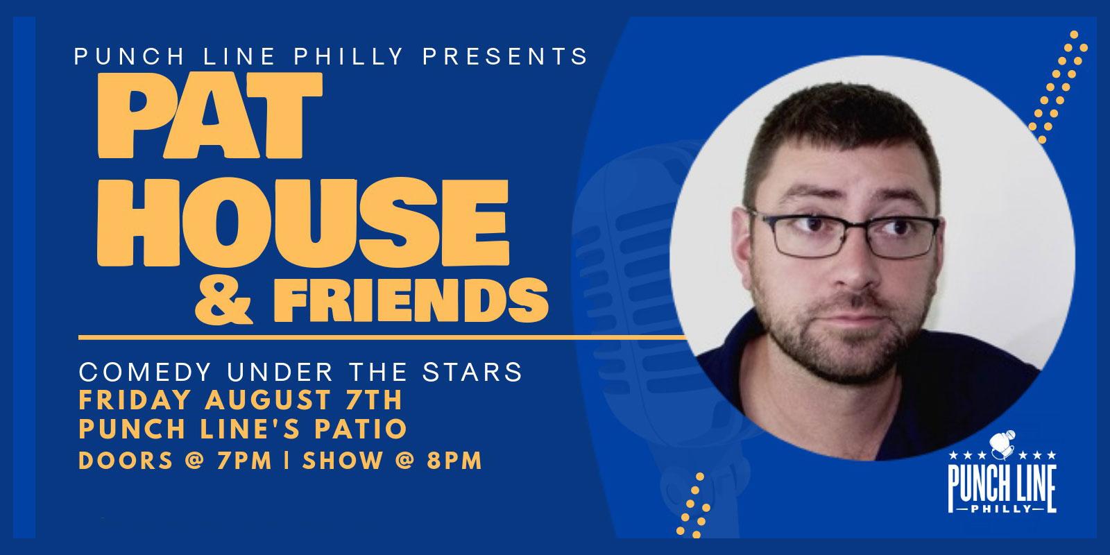 Pat House & Friends
