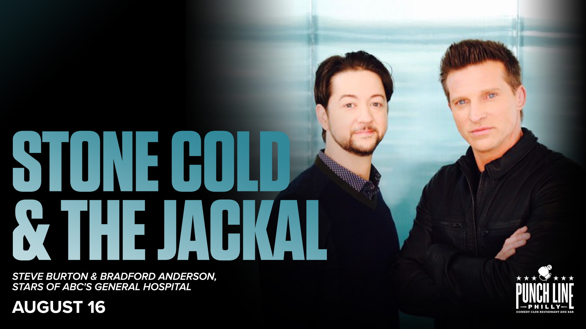 Stone Cold & the Jackal Tour: Steve Burton & Bradford Anderson from GH