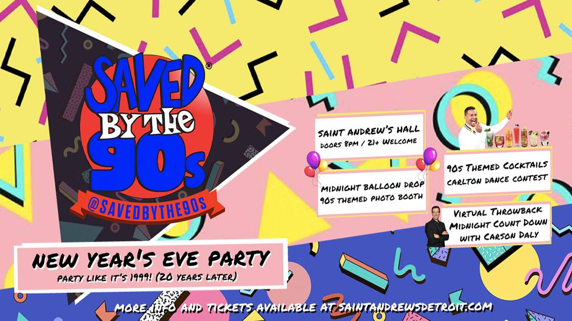 SavedByThe90s-PartyLikeIts1999!(20YearsLater)