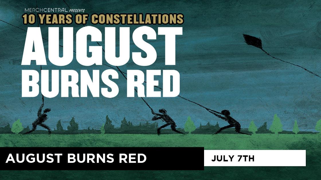 AugustBurnsRed:10YearsofConstellationsTour