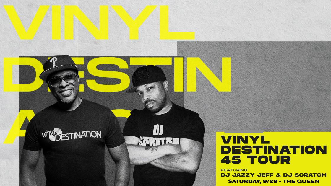 VinylDestination45TourfeaturingDJJazzyJeff&DJScratch