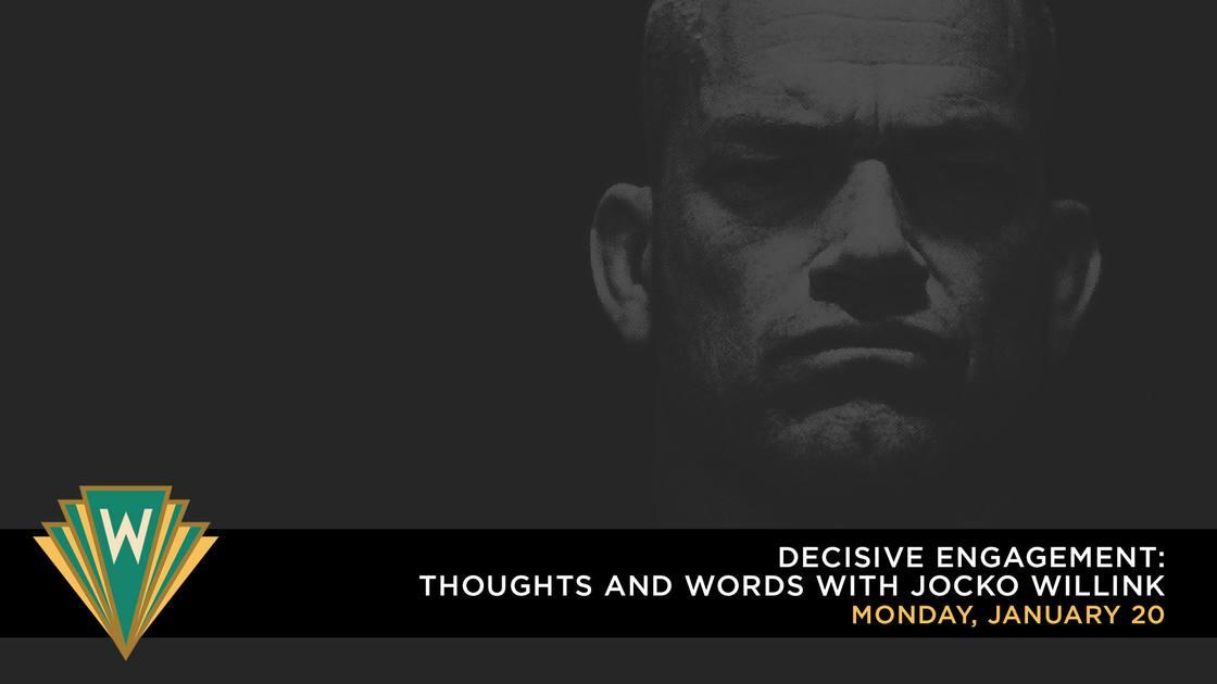 DecisiveEngagement-ThoughtsandWordswithJockoWillink