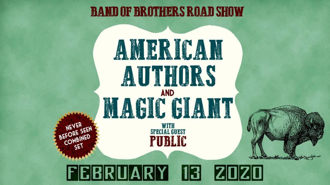 AMERICANAUTHORS&MAGICGIANTBandofBrothersRoadShow
