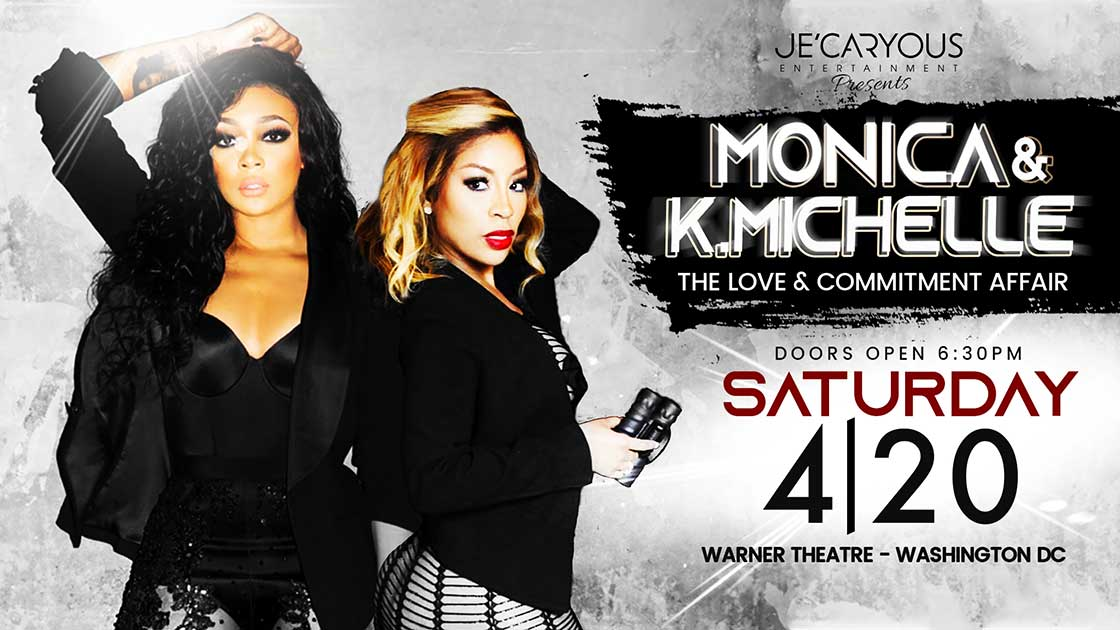 Monica&K.Michelle:Love&CommitmentAffair