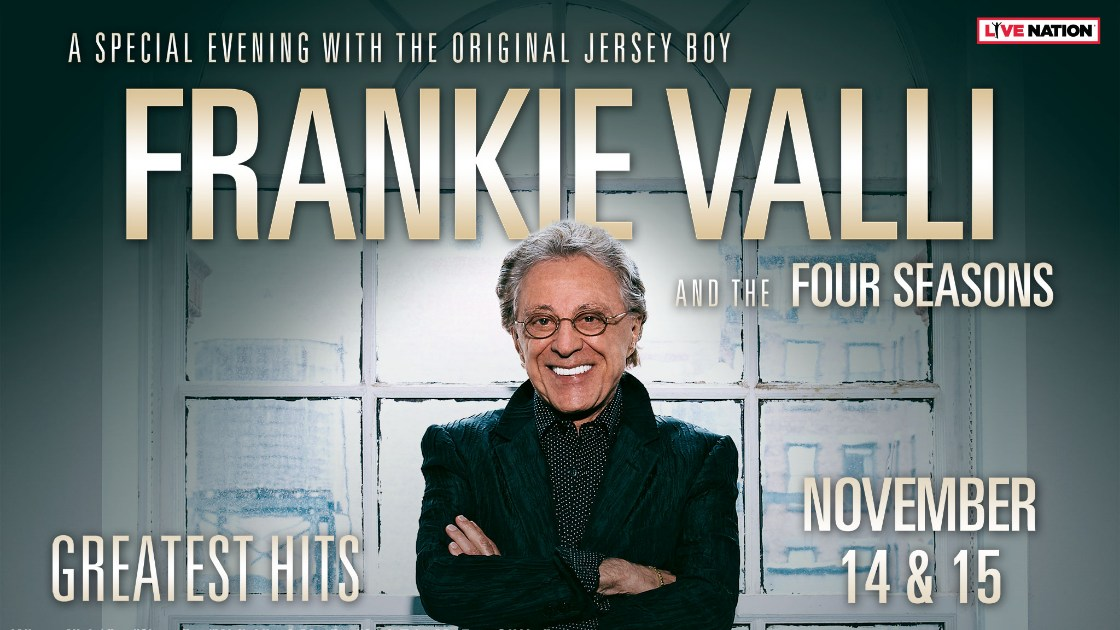 Frankie Valli November 14-15 Warner Theatre Show