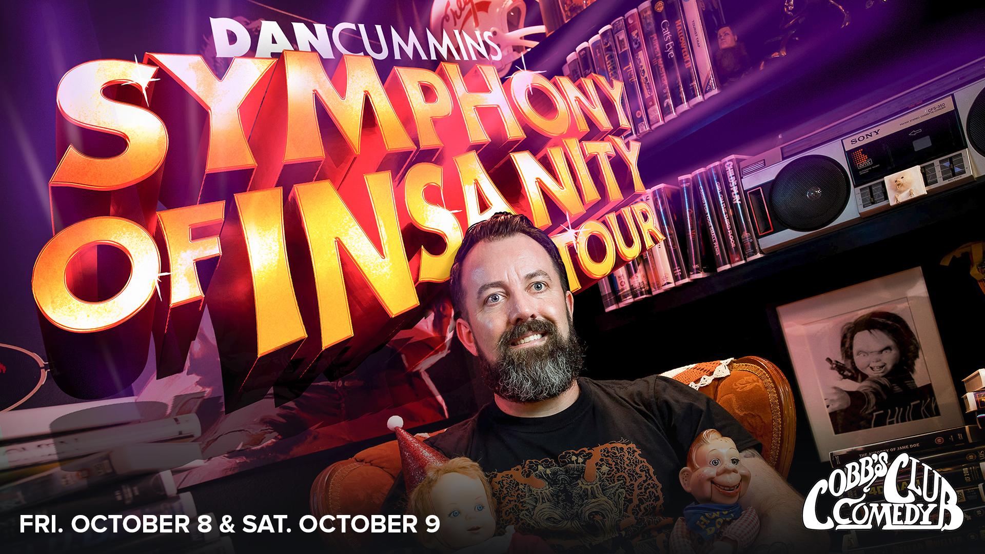 Dan Cummins: Symphony of Insanity Tour