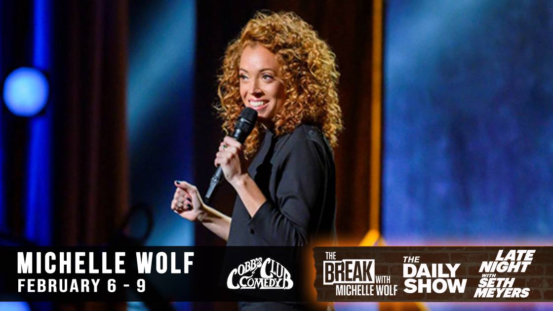 Cobb's Comedy Club Michelle Wolf