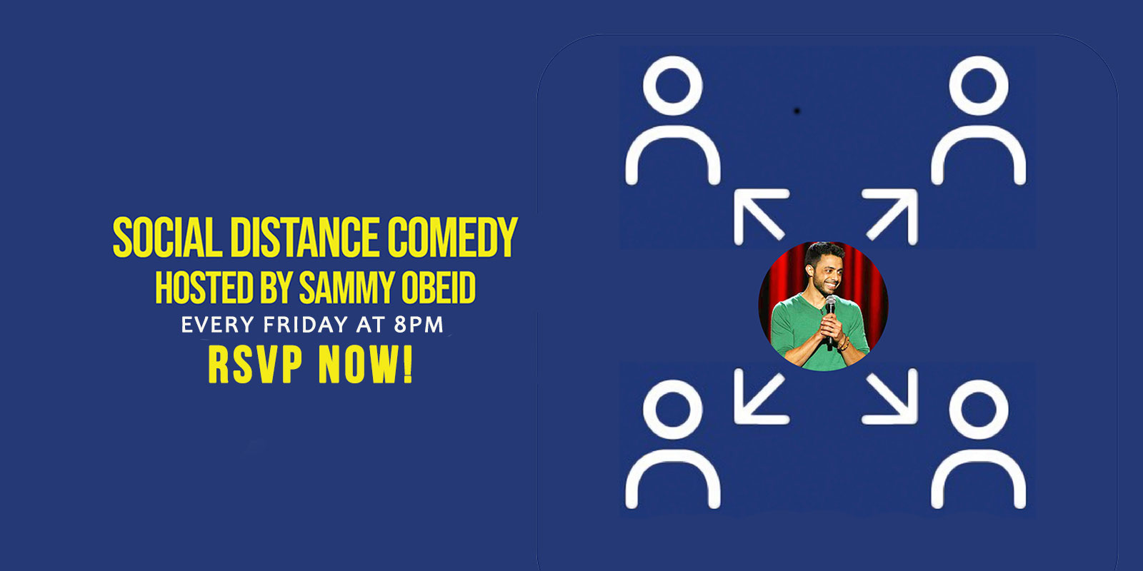 Social Distance Comedy-Every Friday- 8pm- RSVP NOW