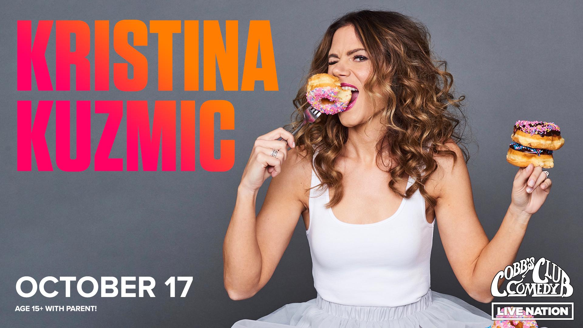 Kristina Kuzmic - The Hope and Humor Tour - 15+ with Parent