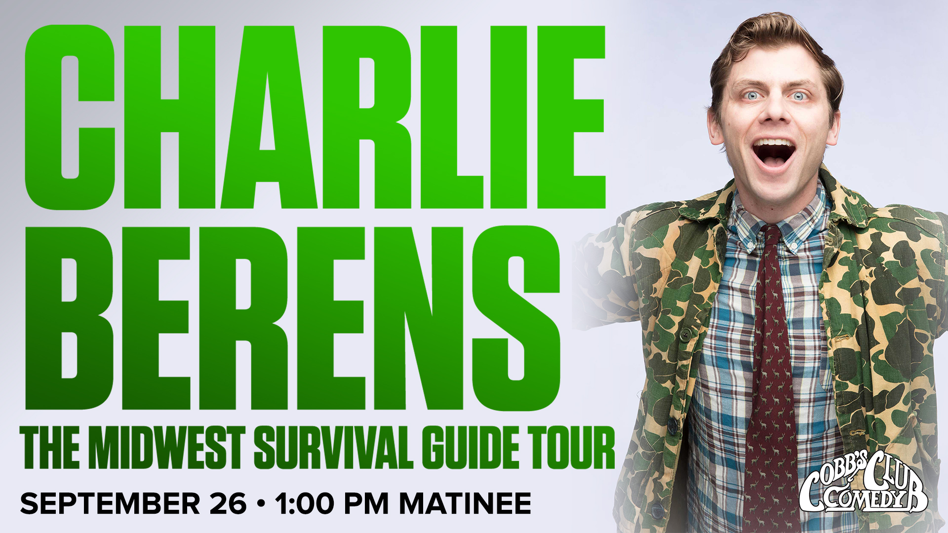 Charlie Berens: The Midwest Survival Guide Tour - 16+ with Paren