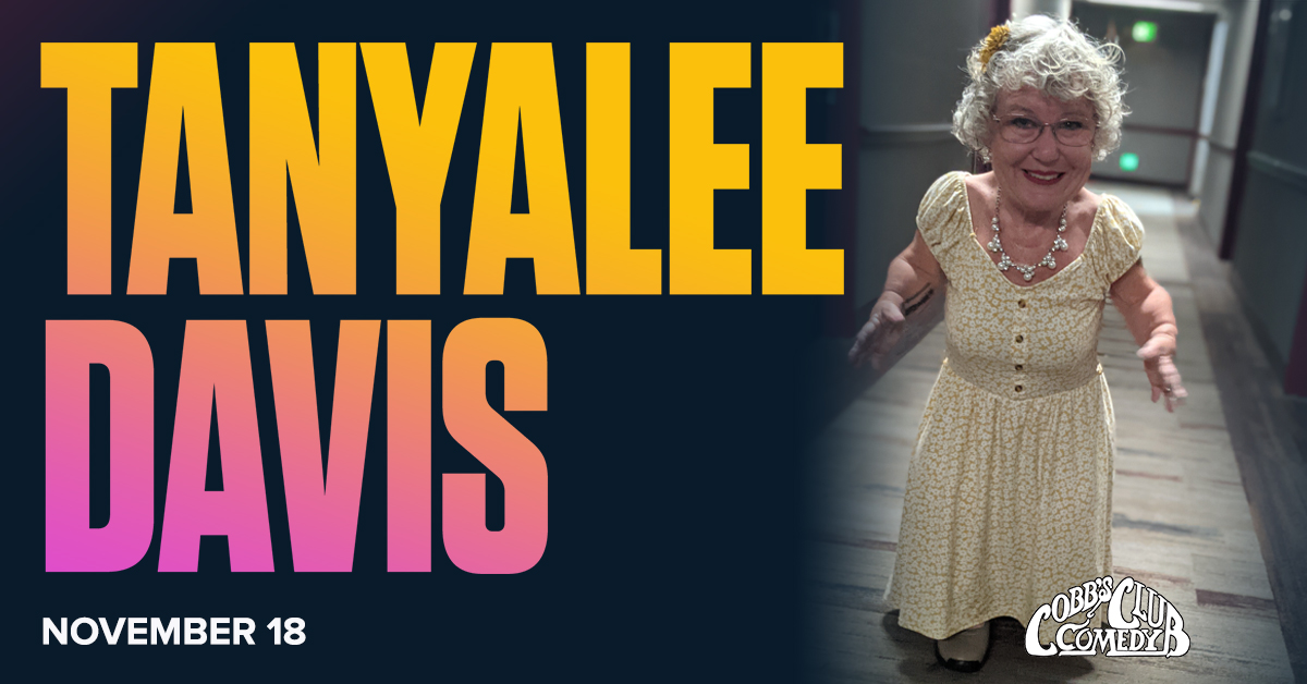 An Evening of HIGH-larity with Tanyalee Davis