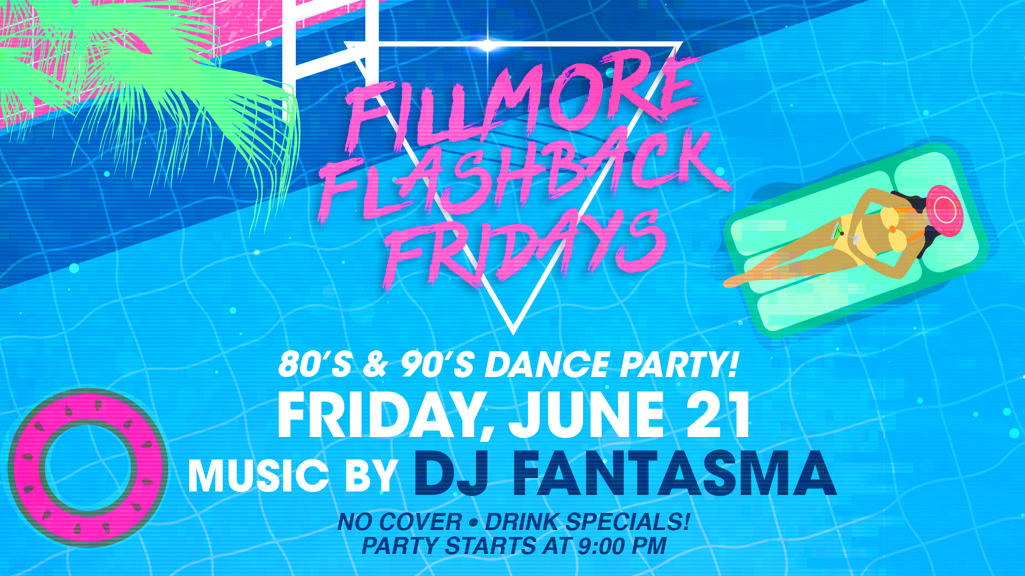 Fillmore Flashback Fridays 6/21