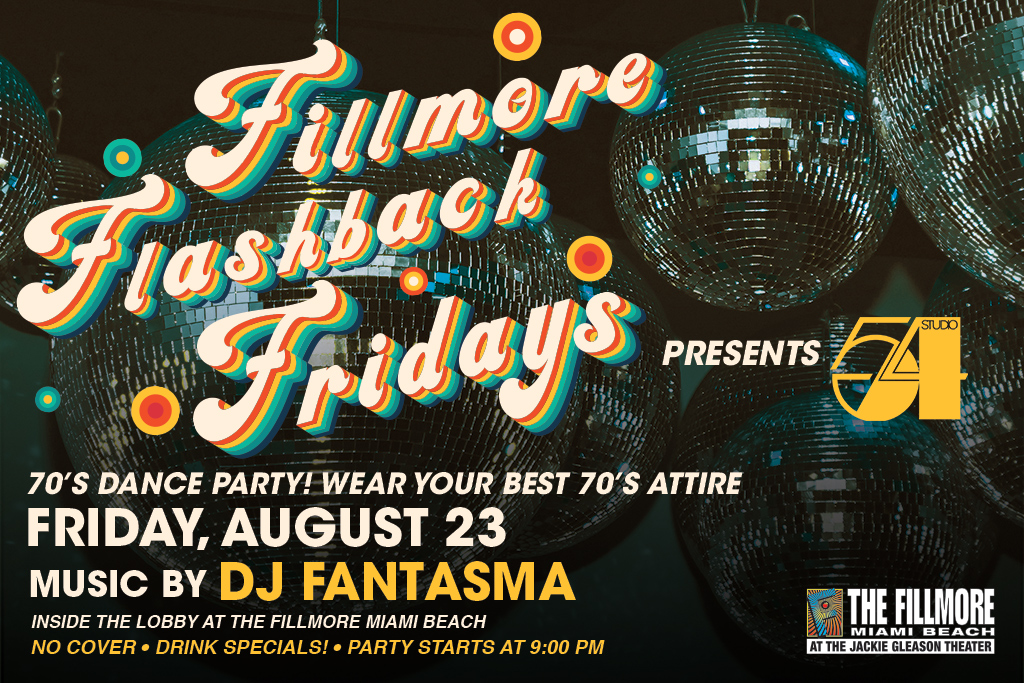 Fillmore Flashback Fridays 8/23