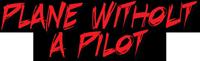Plane without a pilot