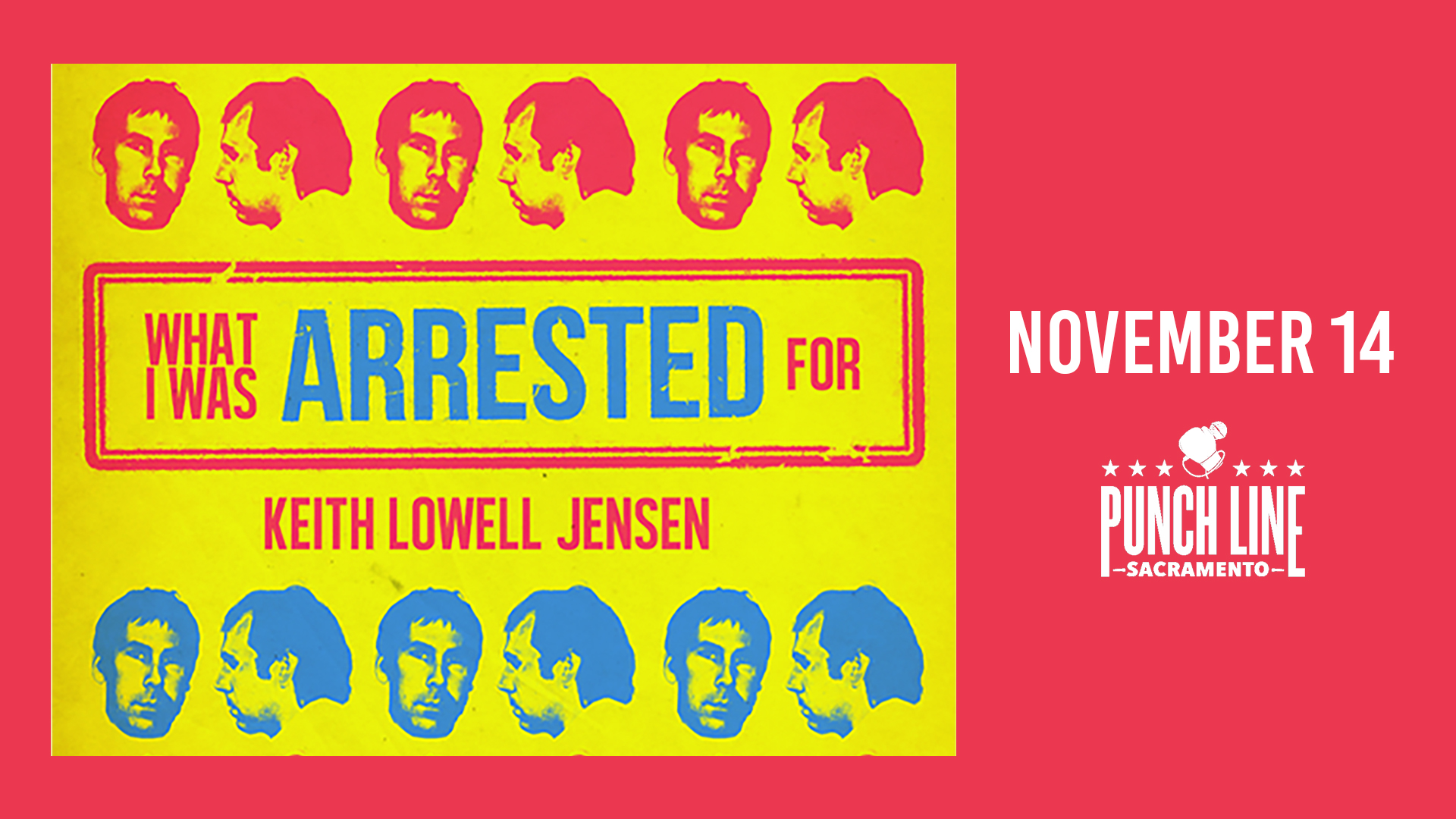 Keith Lowell Jensen Book Release: What I Was Arrested For