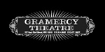 Click to go to The Gramercy Theatre Website