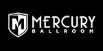 Click to go to the Mercury Ballroom Website