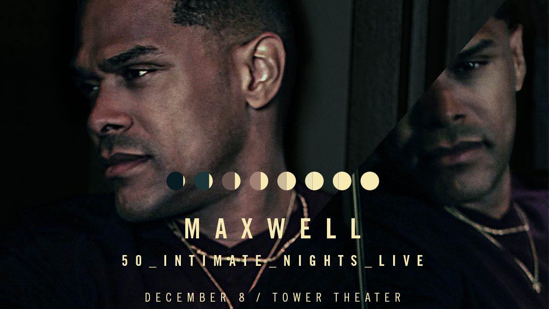Maxwell:50IntimateNightsLive